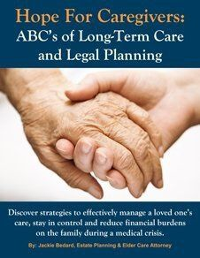 Hope For Caregivers: ABC's of Long-Term Care & Legal Planning